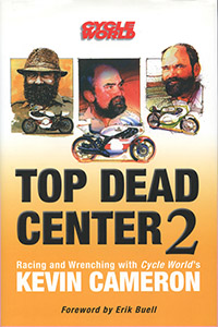 Top Dead Center 2 by Kevin Cameron